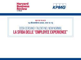 """Cosa cercano i talenti nel New Normal: la sfida delle """"employee experience"""""""