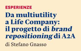 Da multiutility a Life Company: il progetto di brand repositioning di A2A