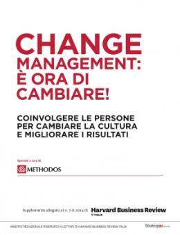 Change management: è ora di accelerare