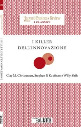 I killer dell'innovazione