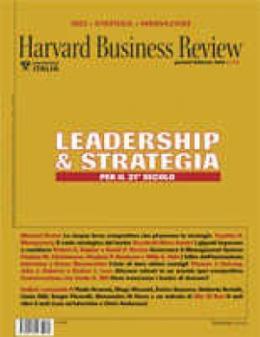 Leadership & Strategia per il XXI secolo (Gennaio/Febbraio 2008)